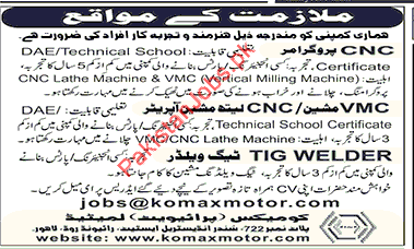 job description cnc programmer vmc machine operator and tig welder required for komax motor in lahore diploma with 3 years of experience is required for